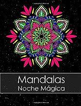 Libro de colorear para adultos: Mandalas Noche Mágica + BONO Gratuito De 60 Páginas De Mandalas Para Colorear (PDF Para Imprimir)