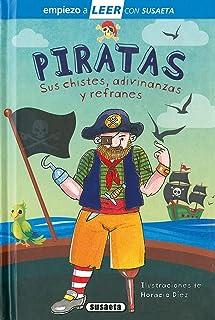 Piratas. Sus chistes, adivinanzas y canciones: Leer Con Susaeta - Nivel 1 (Empiezo a LEER con Susaeta - nivel 1)