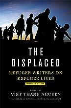 Scaricare Libri The Displaced: Refugee Writers on Refugee Lives PDF