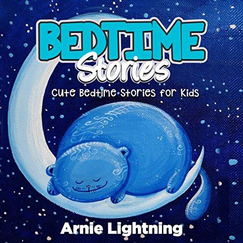 Bedtime Stories: Quick Bedtime Stories with Fun Activities for Kids audiobook cover art