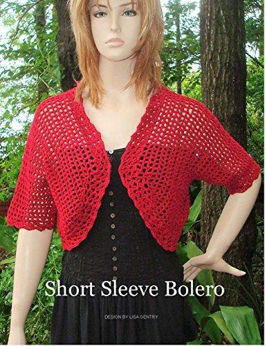 Short Sleeve Bolero - Crochet Pattern (English Edition)