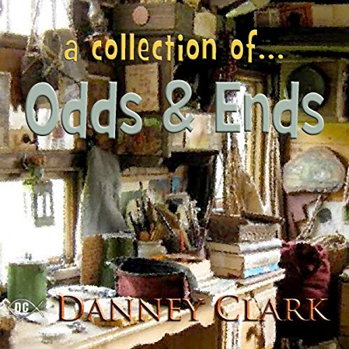 A Collection of...Odds and Ends cover art