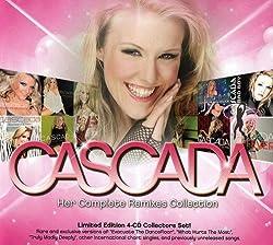 Cascada: Her Complete Remixes Album Collection [Import]