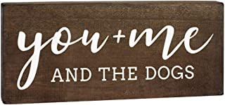 You Me and The Dogs 6×12 Wood Sign – Dog Signs for Home Decor – Dog..