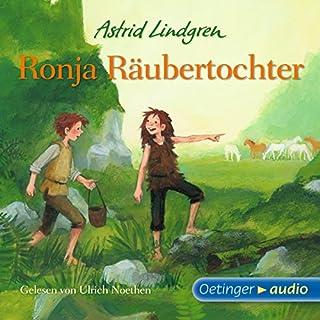 Ronja Räubertochter                   Autor:                                                                                                                                 Astrid Lindgren                               Sprecher:                                                                                                                                 Ulrich Noethen                      Spieldauer: 5 Std. und 22 Min.     349 Bewertungen     Gesamt 4,8