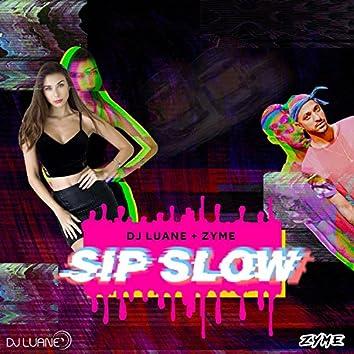 Sip Slow