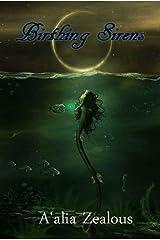 Birthing Sirens Kindle Edition