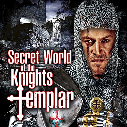 Secret World of the Knights Templar audiobook cover art