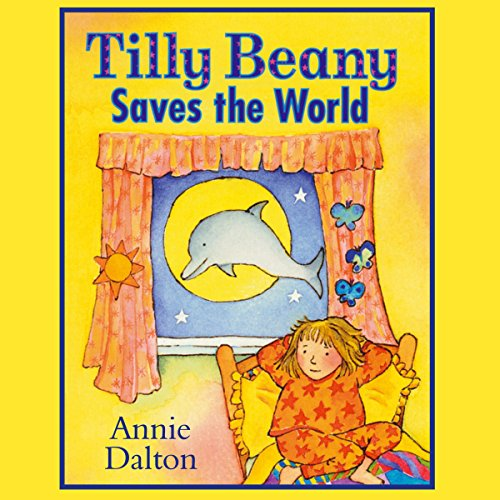 Tilly Beany Saves the World audiobook cover art