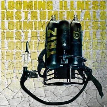 Looming Illness Instrumentals