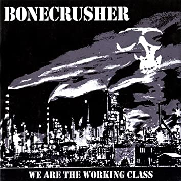 We Are the Working Class
