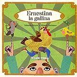 Ernestina la gallina: Los acontecimientos tras la puesta de la gallina Ernestina (Palabras para jugar)