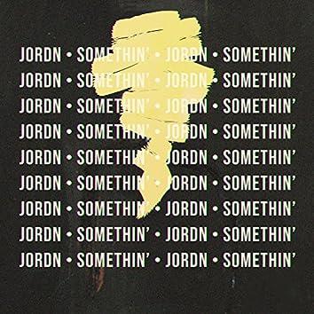 Somethin'