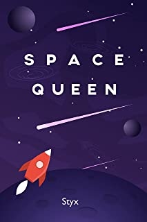 Space Queen: A middle grade sci-fi book.