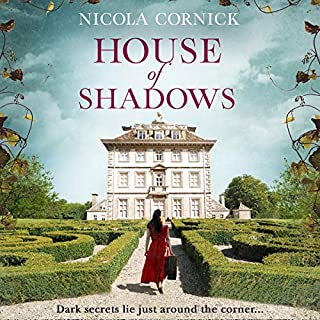 House of Shadows                   By:                                                                                                                                 Nicola Cornick                               Narrated by:                                                                                                                                 Heather Wilds,                                                                                        Fiona Hardingham,                                                                                        Beverley A Crick                      Length: 12 hrs and 19 mins     9 ratings     Overall 4.7