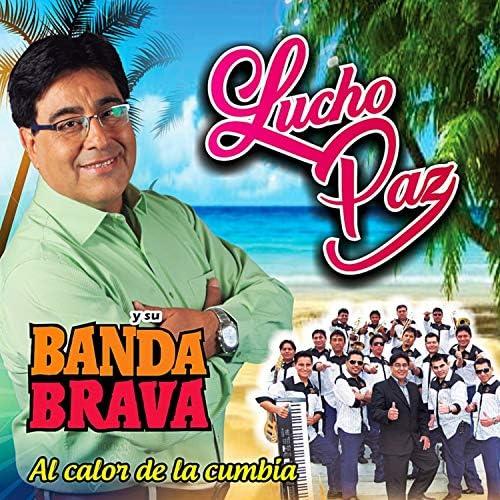 Lucho Paz y su Banda Brava