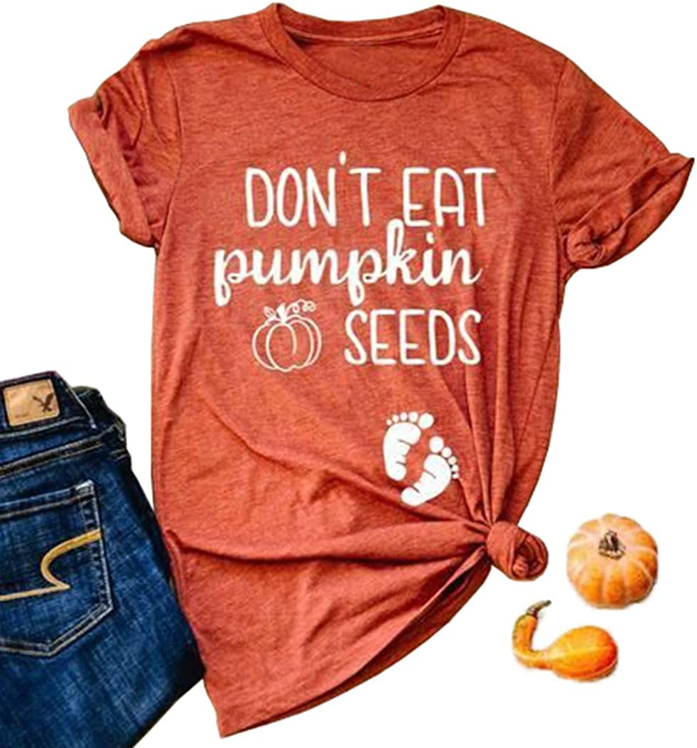 Don't Eat Pumpkin Sale Seeds All stores are sold Shirt Women Maternity Pregnanc Halloween