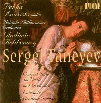 Taneyev, S.I.: Suite De Concert / Overture To Oresteya