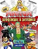 Manga Apprendre À Dessiner: Apprendre À Dessiner Manga Edition De Luxe: Livre De Coloriage Et Guide Pas À Pas De La Plupart Des Personnages Ultimes