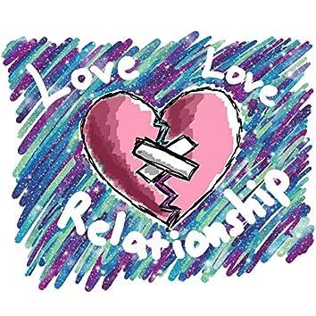 Love Love Relationship (feat. Karl Standeven)