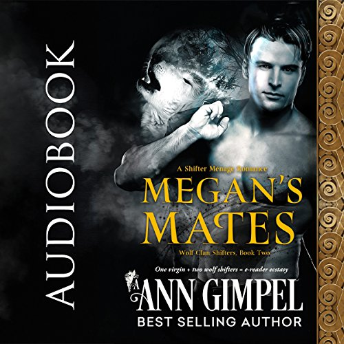 Megan's Mates: Shifter Menage Romance audiobook cover art