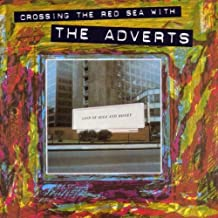 Crossing the Red Sea by The Adverts
