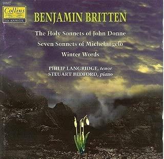 Britten: The Holy Sonnets of John Donne / Seven Sonnets of Michelangelo / Winter Words