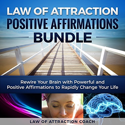 Law of Attraction Positive Affirmations Bundle audiobook cover art
