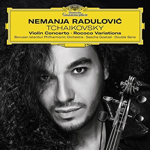 Nemanja Radulovic, Borusan Istanbul Philharmonic Orchestra, Sascha Goetzel, Double Sens, Stephanie Fontanarosa & Pyotr Ilyich Tchaikovsky