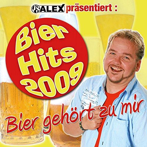 Bier Gehört Zu Mir - Ps Alex Präsentiert Die Bier-Hits 2009 (Der Arsch Im Sand - Scheissegal Besoffen - In Palma De Mallorca)