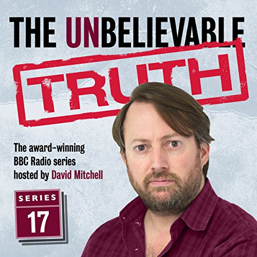 The Unbelievable Truth, Series 17 cover art