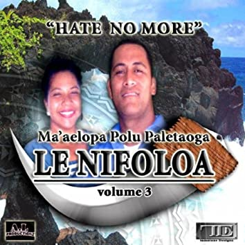 Hate No More - Volume 3