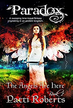 Paradox - The Angels Are Here: Fallen Angels - The Original Vampires (Paradox series Book 1) by [Patti Roberts, Paradox book covers-formatting, Ella Medler, Tabitha Ormiston-Smith]