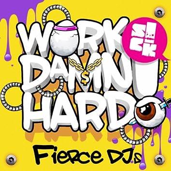 Work Damn Hard