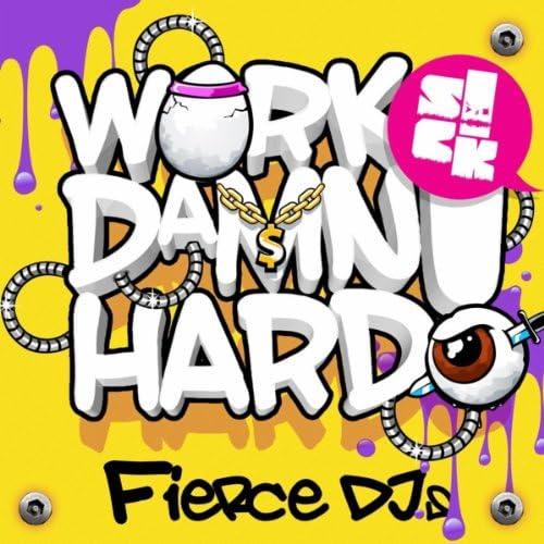 Fierce DJs
