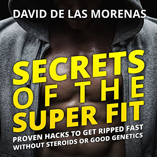 Secrets of the Super Fit audiobook cover art
