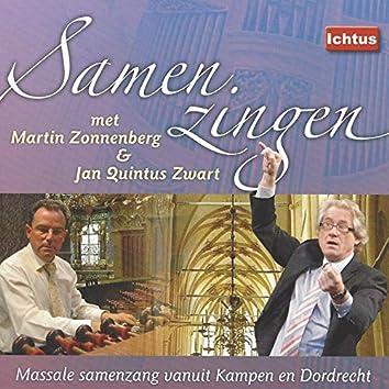 Samenzingen met Martin Zonnenberg & Jan Quintus Zwart