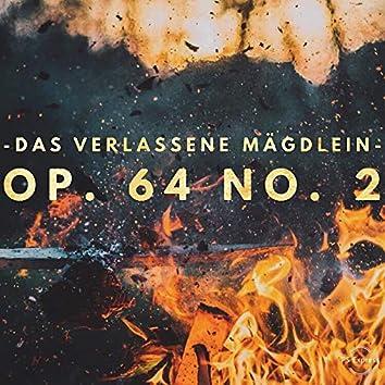 Wolf: Das verlassene Mägdlein, Op. 64 No. 2