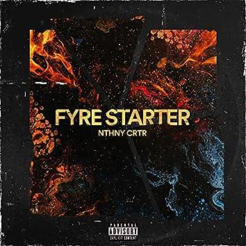 Fyre Starter