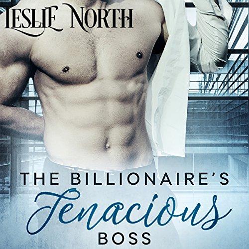 The Billionaire's Tenacious Boss audiobook cover art