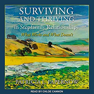 Surviving and Thriving in Stepfamily Relationships cover art