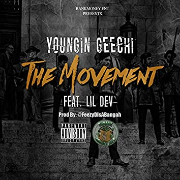 The Movement (feat. Lil Dev)