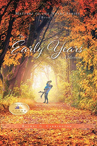 The Early Years by [G. Carrington, Rachel]
