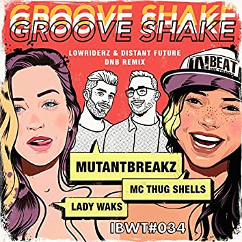 Groove Shake