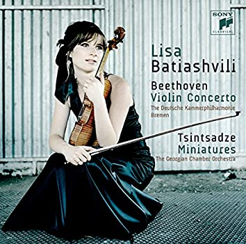 Beethoven: Violin Concerto in D Minor, Op. 61 - Tsintsadze: Miniatures