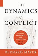 The Dynamics of Conflict: A Guide to Engagement and Intervention, 2nd Edition