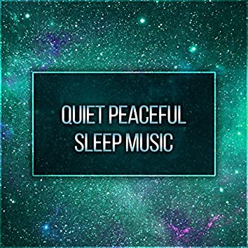 Quiet Peaceful Sleep Music – Calm Music for Sleeping, Instrumental Night Relaxation, After Midnight, Sleeping Late