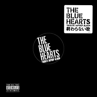 THE BLUE HEARTS  TRIBUTE HIP HOP ALBUM [Analog]