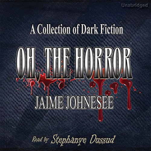 Oh, the Horror audiobook cover art