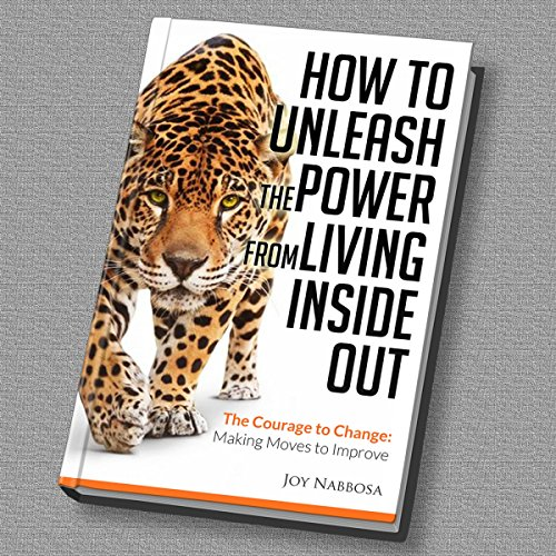 How to Unleash the Power from Living Inside Out audiobook cover art